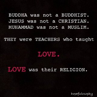 there is only 1 true religion love