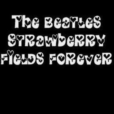 Strawberry Fields Forever