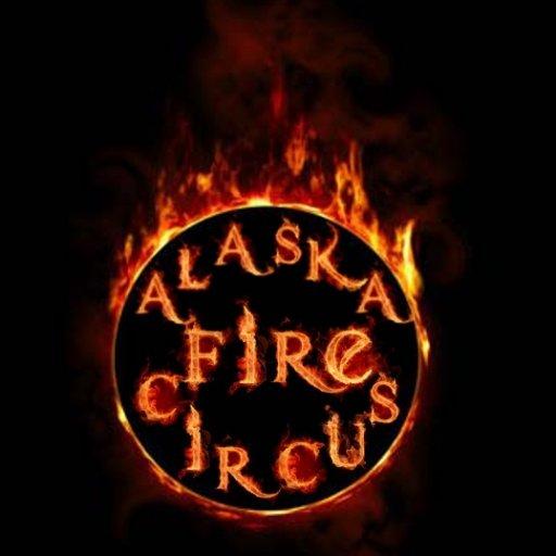 Alaska Fire Circus