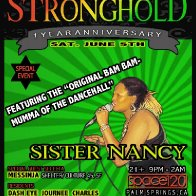 Sister Nancy @ Stronghold 1yr