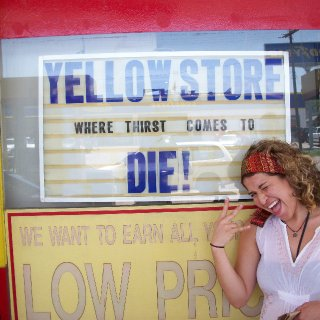 the yellow store....where thirst comes to die.