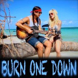 Burn One Down